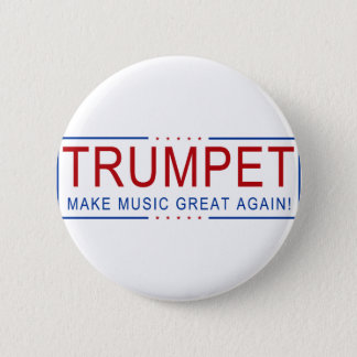 TRUMPET - Make Music Great Again! 6 Cm Round Badge