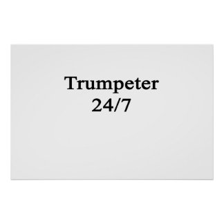 Trumpeter 24/7 poster