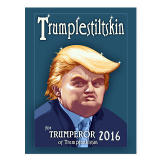 Trumplestiltskin Postcard