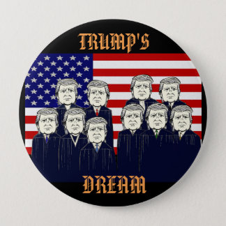Trump's Dream 10 Cm Round Badge