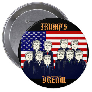Trump's Dream 10 Cm Round Badge
