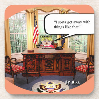 Trumpy Baby Says..- Coasters- Hard Plastic- set  6 Coaster