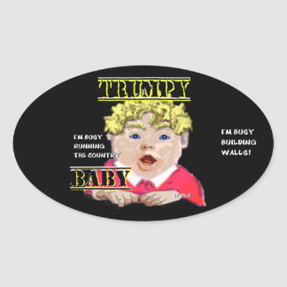 Trumpy Baby- Stickers- 4.5 x 2.7 inch (sheet of 4) Oval Sticker