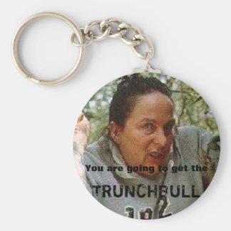 trunchbull, You are going to get the, TRUNCHBULL Key Ring