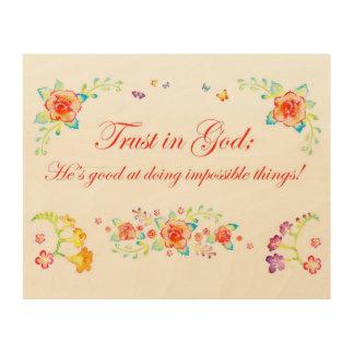 Trust in God Wood Prints