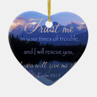 Trust in me in times of Trouble Psalms 50:15 Ceramic Heart Decoration