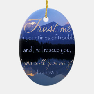 Trust in me in times of Trouble Psalms 50:15 Ceramic Oval Decoration