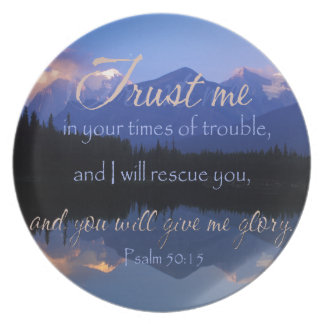 Trust in me in times of Trouble Psalms 50:15 Plate