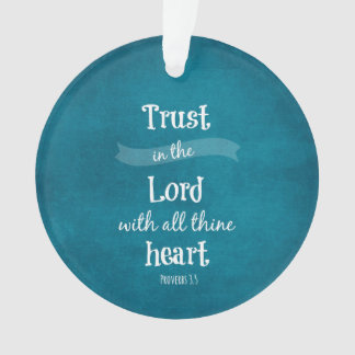 Trust in the Lord Bible Verse