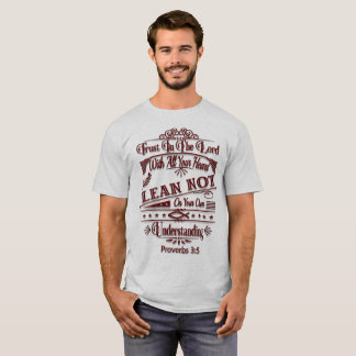 Trust In The Lord Men's Shirt