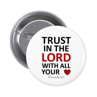 Trust in the Lord with all your Heart 6 Cm Round Badge