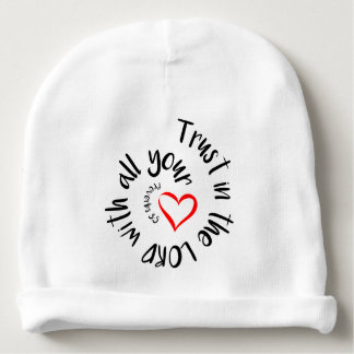 Trust In The LORD With All Your Heart Baby Beanie