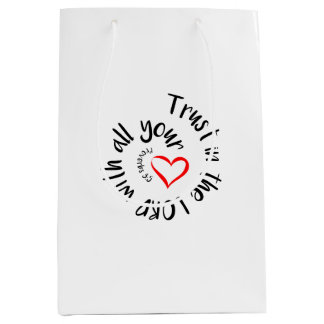 Trust In The LORD With All Your Heart Medium Gift Bag