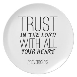 """Trust In The Lord With All Your Heart"" Plate"