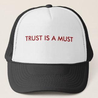 TRUST IS A MUST TRUCKER HAT
