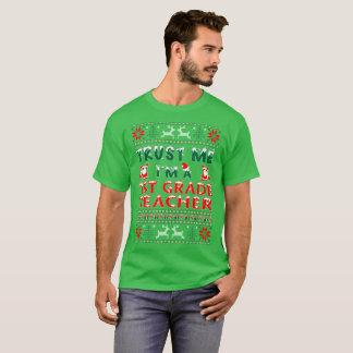 Trust Me 1st Grade Teacher Christmas Ugly Sweater
