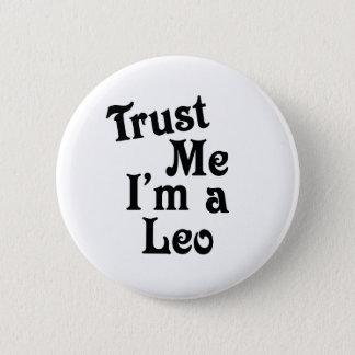 Trust Me 6 Cm Round Badge