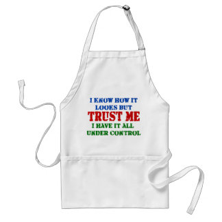 Trust Me - All Under Control Standard Apron