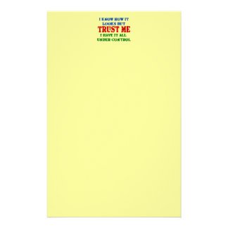 Trust Me -- All Under Control Stationery