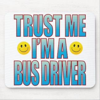 Trust Me Bus Driver Life B Mouse Pad
