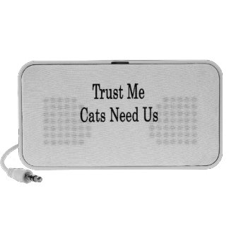 Trust Me Cats Need Us Notebook Speaker
