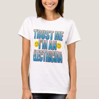 Trust Me Electrician Life B T-Shirt