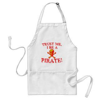 Trust Me I Be a Pirate T shirts and Mugs Standard Apron