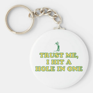 Trust Me, I Hit A Hole In One Basic Round Button Key Ring