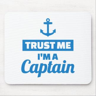 Trust me I'm a captain Mouse Pad