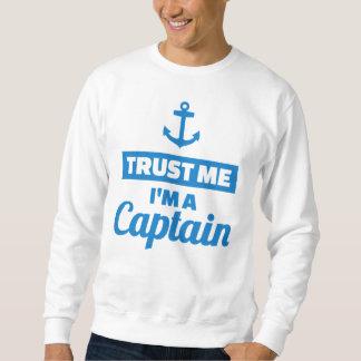 Trust me I'm a captain Sweatshirt