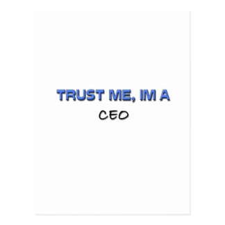 Trust Me I m a Ceo Post Card