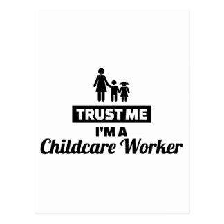 Trust me I'm a childcare worker Postcard
