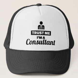 Trust me I'm a consultant Trucker Hat