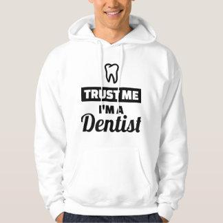 Trust me I'm a dentist Hoodie
