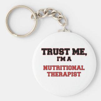 Trust Me I m a My Nutritional Therapist Key Chain