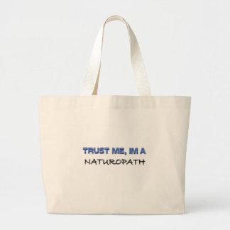 Trust Me I m a Naturopath Canvas Bag