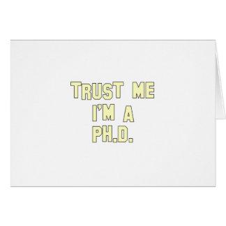 Trust Me I m a Ph D Cards