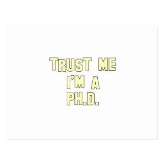 Trust Me I m a Ph D Post Cards