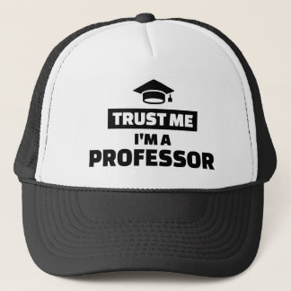 Trust me I'm a professor Trucker Hat