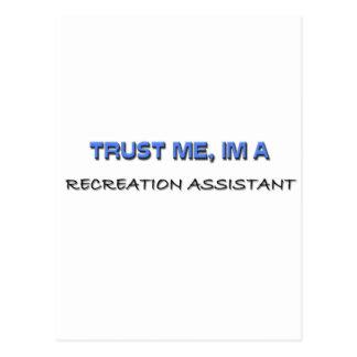 Trust Me I m a Recreation Assistant Postcard