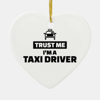 Trust me I'm a taxi driver Ceramic Heart Decoration