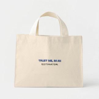 Trust Me I m an Estimator Canvas Bag