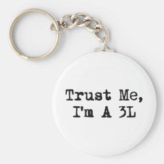 Trust Me, I'm A 3L Basic Round Button Key Ring