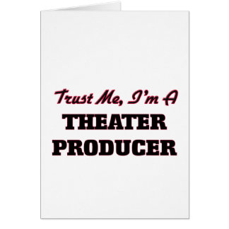 Trust me I'm a aater Producer Greeting Card