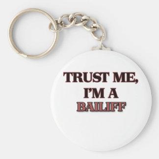 Trust Me I'm A BAILIFF Key Ring