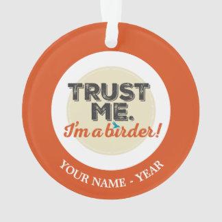 Trust me. I'm a Birder! Emblem