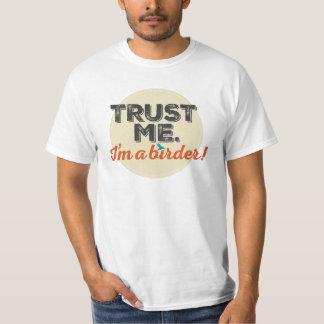 Trust me. I'm a Birder! Emblem T Shirts