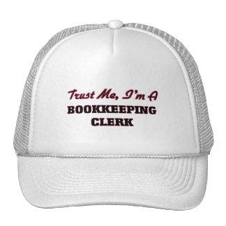 Trust me I'm a Bookkeeping Clerk Trucker Hat