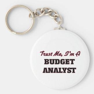 Trust me I'm a Budget Analyst Keychains