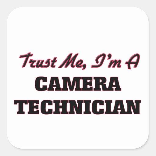 Trust me I'm a Camera Technician Square Stickers